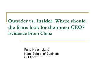 Outsider vs. Insider: Where should the firms look for their next CEO?  Evidence From China
