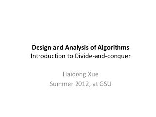 Design  and Analysis of Algorithms Introduction to Divide-and-conquer