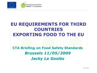 EU REQUIREMENTS FOR THIRD COUNTRIES  EXPORTING FOOD TO THE EU