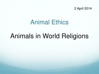 Animal Ethics