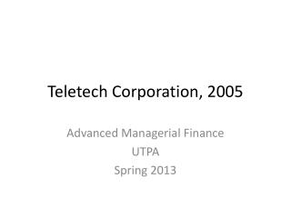 Teletech Corporation, 2005