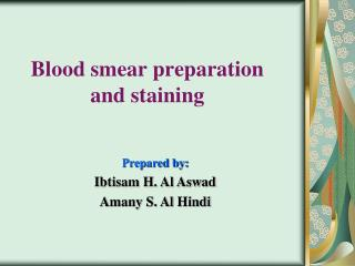 Blood smear preparation and staining
