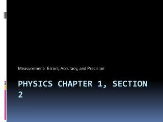 Physics Chapter 1, Section 2