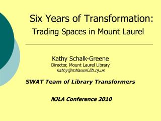 Six Years of Transformation: Trading Spaces in Mount Laurel