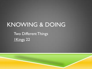 KNOWING & DOING