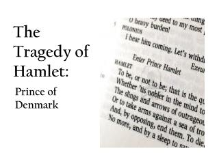 The Tragedy of Hamlet: