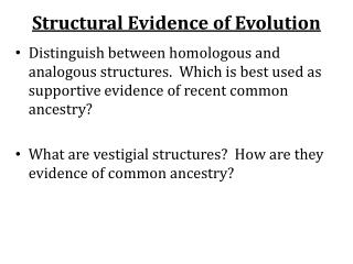 Structural Evidence of Evolution