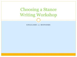 Choosing a Stance Writing Workshop