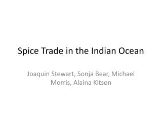 Spice Trade in the Indian Ocean