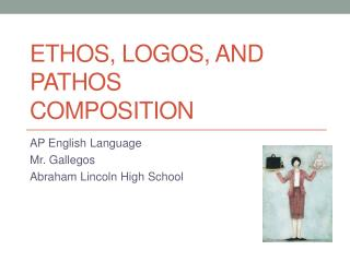 Ethos, Logos, and Pathos Composition