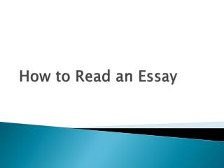 How to Read an Essay