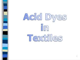Acid Dyes in  Textiles