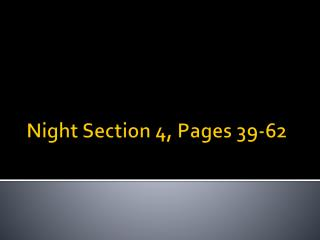 Night Section 4, Pages 39-62