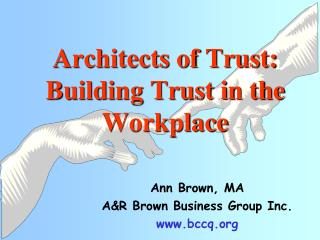 Architects of Trust: Building Trust in the Workplace