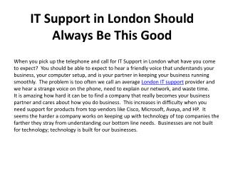 IT Support in London Should Always Be This Good