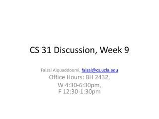 CS 31 Discussion, Week  9