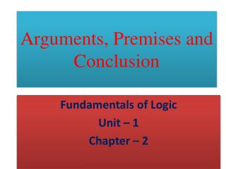 Arguments, Premises and Conclusion