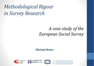 Methodological Rigour  in Survey Research