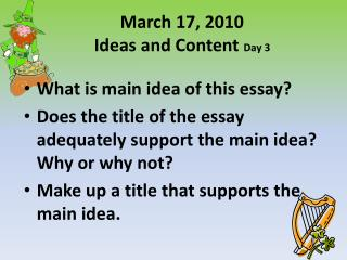 March 17, 2010 Ideas and Content  Day 3