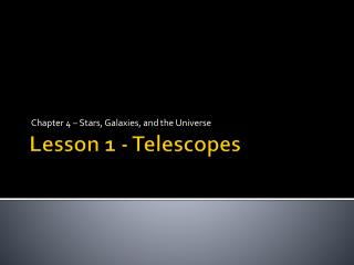 Lesson 1 - Telescopes