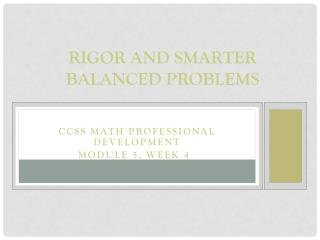 Rigor and Smarter Balanced Problems