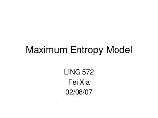 Maximum Entropy Model