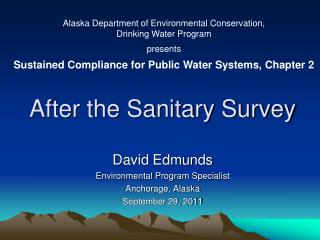 After the Sanitary Survey