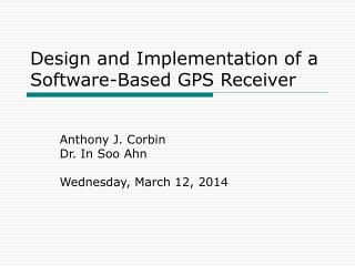 Design and Implementation of a Software-Based GPS Receiver