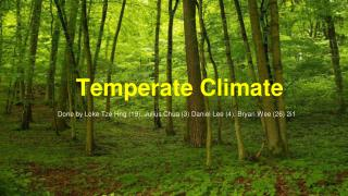Temperate Climate