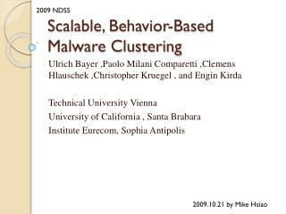 Scalable, Behavior-Based Malware Clustering