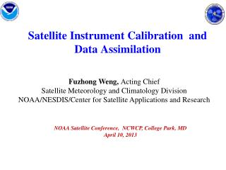 Satellite Instrument Calibration  and  Data Assimilation