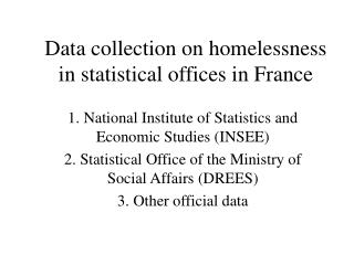 Data collection on homelessness in statistical offices in France