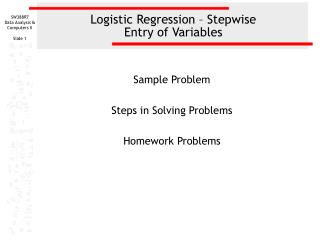 Logistic Regression – Stepwise  Entry of Variables