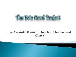 The Erie Canal Project