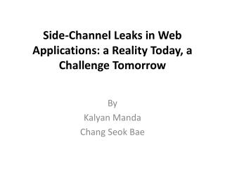 Side-Channel Leaks in Web Applications: a Reality Today, a Challenge Tomorrow