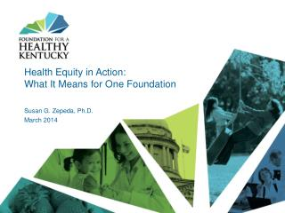 Health Equity in Action: What It Means  for One  Foundation