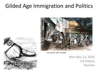 Gilded Age Immigration and Politics