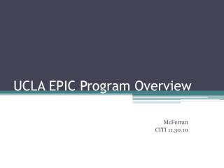 UCLA EPIC Program Overview