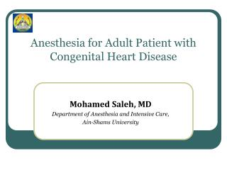 Anesthesia for Adult Patient with Congenital Heart Disease