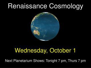 Renaissance Cosmology