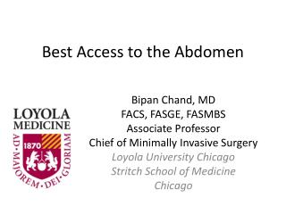 Best Access to the Abdomen