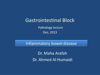 Gastrointestinal Block Pathology lecture Dec,  2013