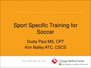 Sport Specific Training for Soccer