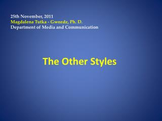 The Other Styles