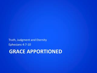Grace Apportioned