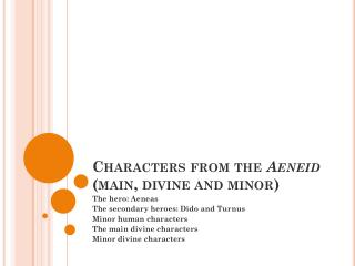 Characters  from the  Aeneid  (main, divine and minor)