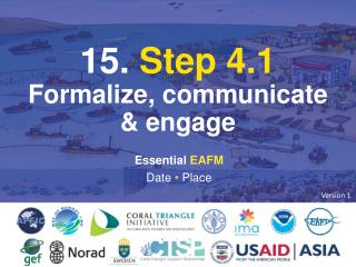 15.  Step 4.1 Formalize, communicate  &  engage
