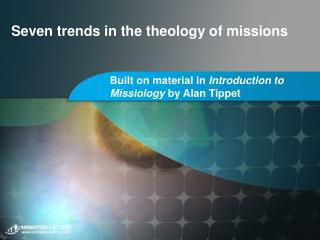 Seven trends in the theology of missions