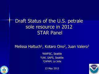 Draft Status of the U.S. petrale sole resource in  2012  STAR Panel