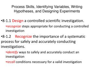 Process Skills, Identifying Variables, Writing Hypotheses, and Designing Experiments